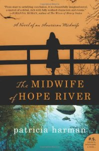 Midwife of Hope River by Patricia Harman